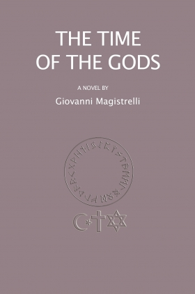 THE TIME OF THE GODS (English edition) - Giovanni  Magistrelli